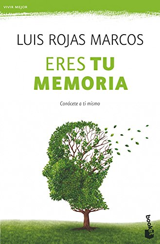 Descargar Libro Eres Tu Memoria: Conócete A Ti Mismo Luis Rojas Marcos