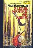 Aldair, Master of Ships, Neal Barrett, 0879973269