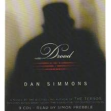 Drood: A Novel by Dan Simmons (2010-02-08)