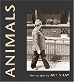 Animals, Arthur Shay, 0252027426