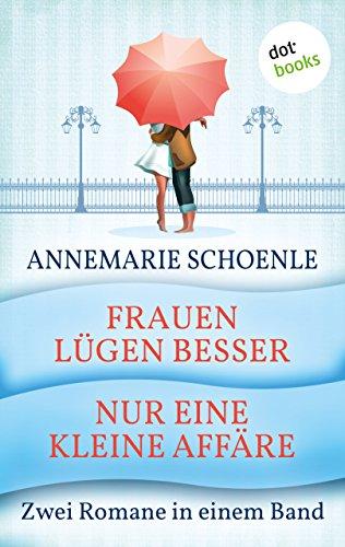 Nur eine kleine Affäre: Roman (German Edition)