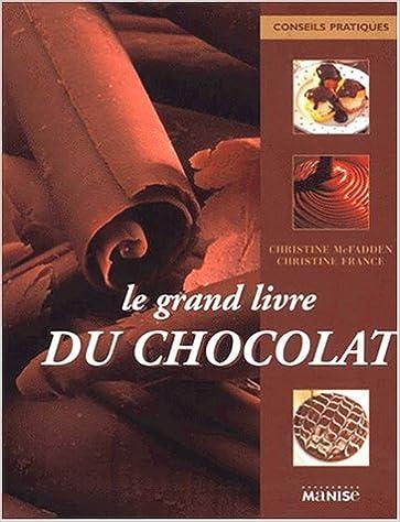 Download Le Grand Livre du chocolat pdf epub