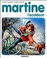 Martine, tome 46 : Martine, l'accident par Delahaye