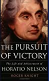 Book cover for The Pursuit of Victory: The Life and Achievement of Horatio Nelson