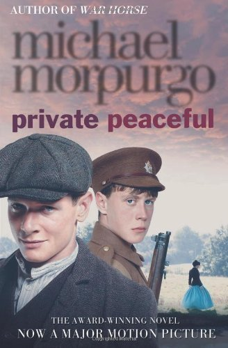 Private Peaceful by Morpurgo, Michael [02 August 2012]