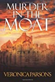 Murder in the Moat, Veronica Parsons, 1479736406