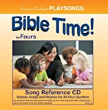 PLAYSONGS Bible Time for Fours Song Reference CD