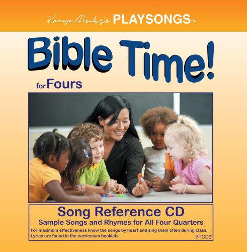 PLAYSONGS Bible Time for Fours Song Reference CD by Child Sensitive Communication LLC