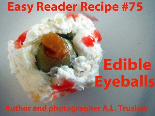 Edible Eyeballs (Easy Reader Recipes Book