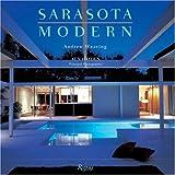 Sarasota Modern, Andrew Weaving, 0847828727
