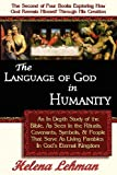 The Language of God in Humanity, Helena Lehman, 0975913115