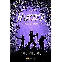 Hunter. O Caçador de Monstros