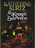 In The King's Service (Kurtz, Katherine)