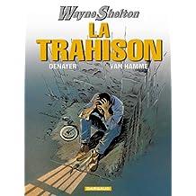 Trahison (la) wayne shelton 02