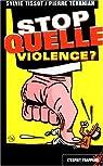Stop quelle violence? par Tévanian