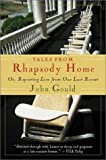 Tales from Rhapsody Home, John Gould, 0156010836