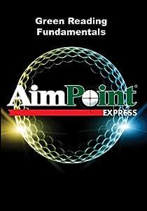 AimPoint Express Green Reading Fundamentals