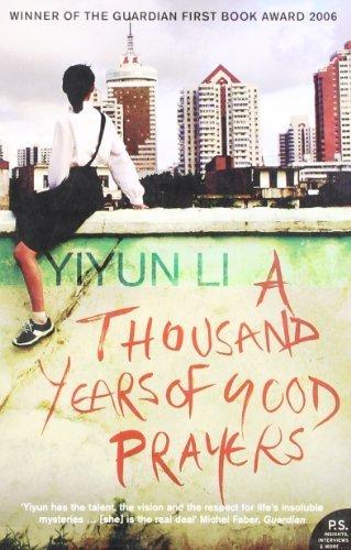 A Thousand Years of Good Prayers by Yiyun Li (2006-11-06)