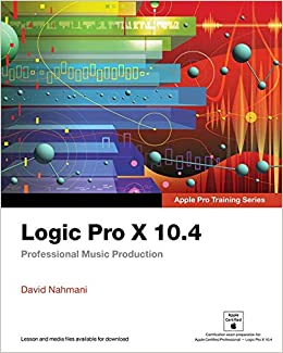 logic pro x 104 apple pro training series professional music production