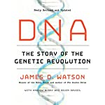 DNA: The Story of the Genetic Revolution | James D. Watson,Andrew Berry,Kevin Davies