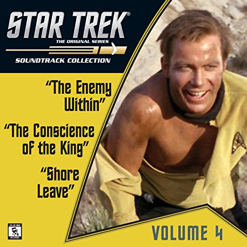 Star Trek: The Original Series 4: Enemy Within / Conscience of the King / Shore Leave (Television Soundtrack)
