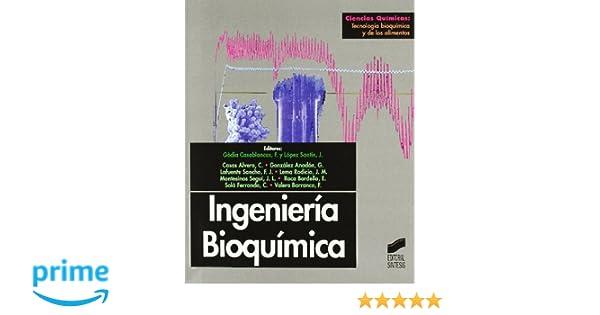 Ingeniería bioquímica Ciencias químicas. Tecnología ...