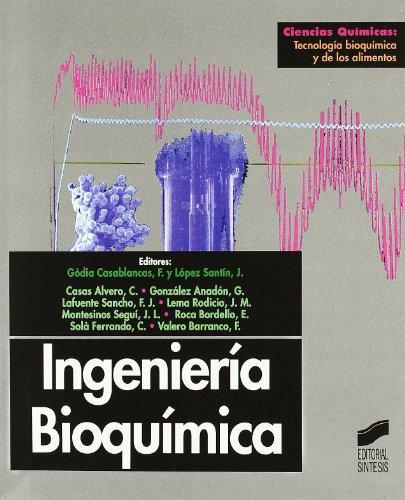 Ingenieria Bioquimica (Spanish Edition)