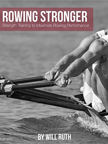 Amazon rowing stronger strength training to maximize rowing rowing stronger strength training to maximize rowing performance by ruth will fandeluxe Gallery