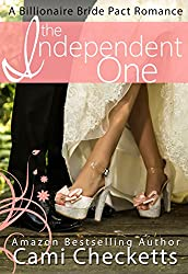 The Independent One (A Billionaire Bride Pact Romance Book 5)