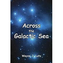 Across the Galactic Sea