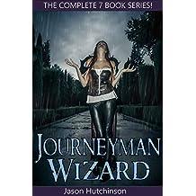 Journeyman Wizard: The Complete 7-Book Series