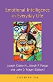 Emotional Intelligence in Everyday Life 2nd Edition