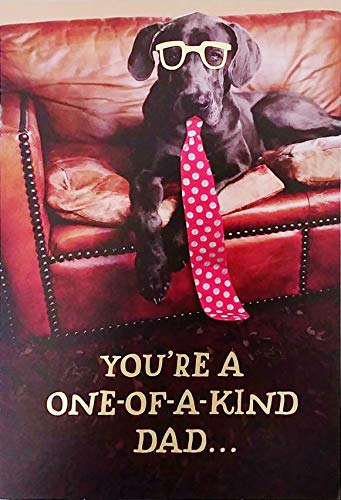 (You're A One-of-a-Kind Dad - I'm So Glad I'm Your Pup - Happy Father's Day Greeting Card with Black Labrador Retriever Dog)