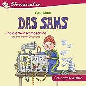 Das Sams und die Wunschmaschine und eine weitere Geschichte (Ohrwürmchen) | Paul Maar