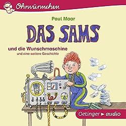 Das Sams und die Wunschmaschine und eine weitere Geschichte (Ohrwürmchen)