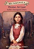My America: Home At Last: Sofia's Immigrant Diary Book Two