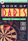 The American Darts Organization Book of Darts, Chris Carey, 1558212477