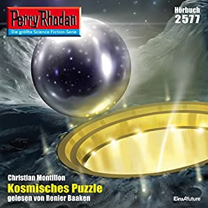 Kosmisches Puzzle (Perry Rhodan 2577) Hörbuch