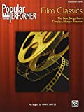 Popular Performer -- Film Classics: The Best Songs from Timeless Motion Pictures (Popular Performer Series)