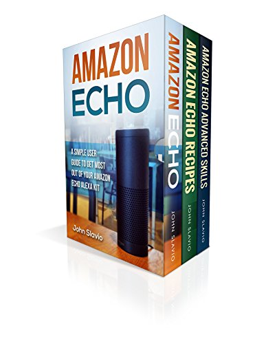 Room Seven Dot (Amazon Echo Alexa: Amazon Echo and Amazon Echo Dot Box Set 3 Books in 1 (Step by Step Amazon Alexa User Guide))
