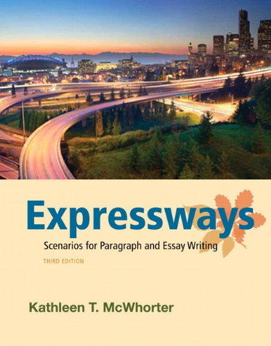 Expressways: Scenarios for Paragraph and Essay Writing (3rd Edition)