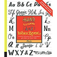 Hand Lettering A to Z Workbook: Essential Instruction and 80+ Worksheets for Modern and Classic Styles - Easy Tear-Out…