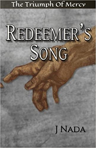 Book Redeemer's Song: The Triumph Of Mercy