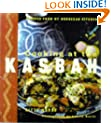 Cooking at the Kasbah: Recipes from My Moroccan Kitchen