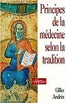 Principes de la médecine selon la tradition par Andrès