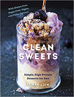 Clean Sweets Simple High Protein Desserts For One Amazon De