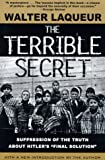 The Terrible Secret, Walter Laqueur, 0805059849