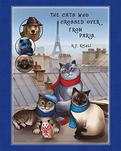 The Cats Who Crossed Over from Paris (Inca Cat Series Book 1)