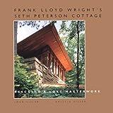 Frank Lloyd Wright's Seth Peterson Cottage, John Eifler and Kristin Visser, 1879483629