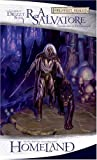"""Homeland - The Dark Elf Trilogy, Part 1 (Forgotten Realms"" av R. A. Salvatore"